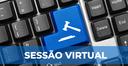 Sessão Virtual é aprovada em Plenário nesta quinta-feira